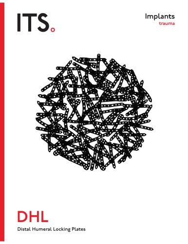 DHL - Distal Humeral Locking Plates