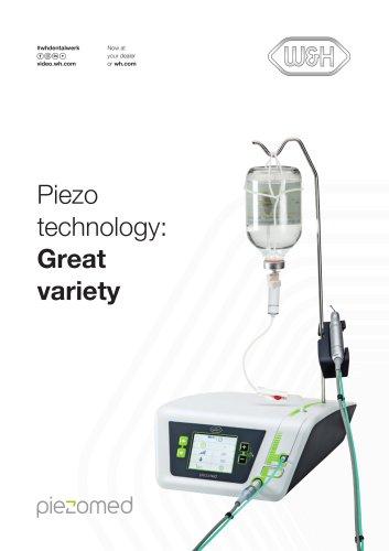 Piezo  technology: Great  variety