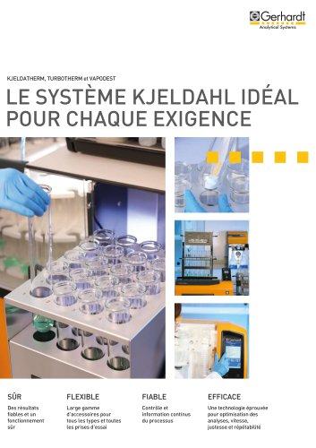Le système Kjeldahl idéal pour chaque exigence