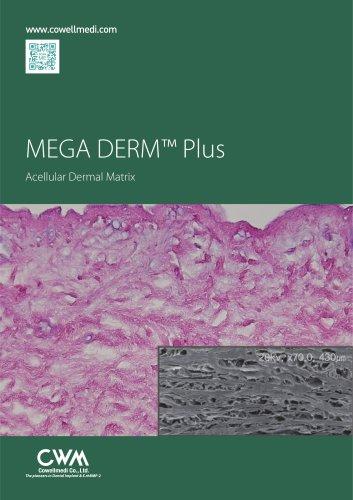 MEGA DERM™ Plus