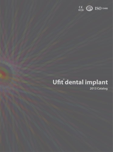 2013 Ufit Dental Implant Product Catalog