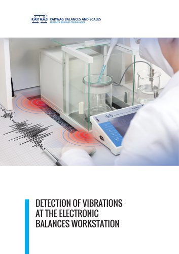 DETECTION OF VIBRATIONS AT THE ELECTRONIC BALANCES WORKSTATION
