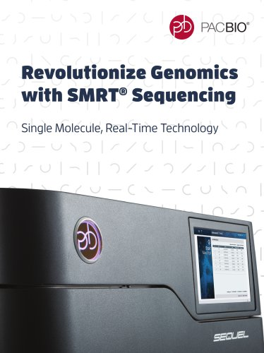 Revolutionize Genomics with SMRT® Sequencing
