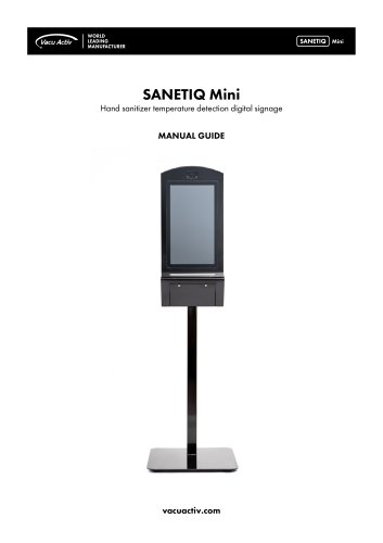 SANETIQ Mini - Hand sanitizer temperature detection digital signage - Manual Guide / Documentation