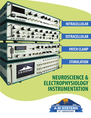 NEUROSCIENCE & ELECTROPHYSIOLOGY INSTRUMENTATION