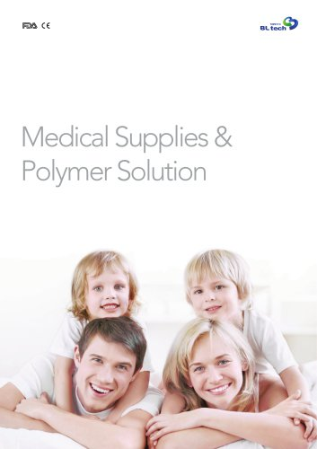 Medical Supplies & Polymer Solution