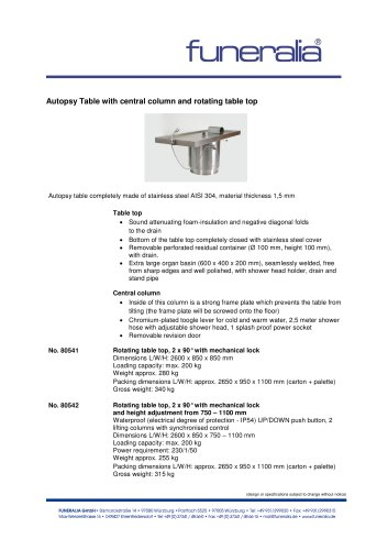 (design or specifications subject to change without notice) Autopsy Table with central c olumn and rotating table top