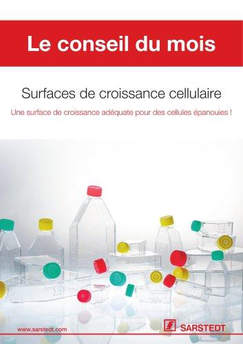 Surfaces de croissance cellulaire