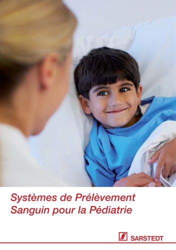 Systèmes de Prélèvement Sanguin pour la Pédiatrie