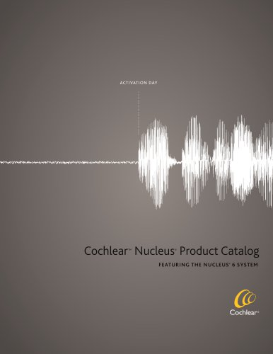 Cochlear™ Nucleus® Product Catalog