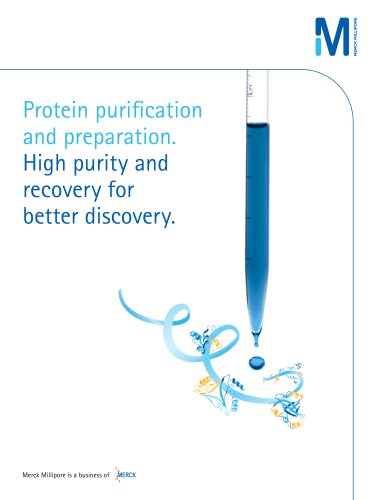 Protein purification and preparation. High purity and recovery for better discovery