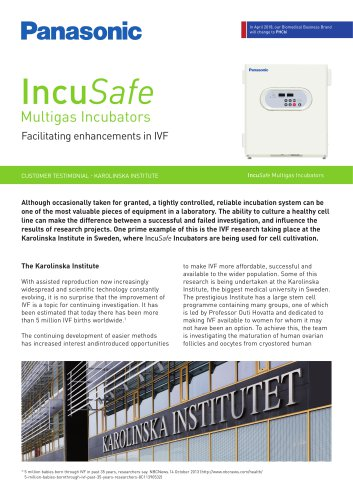 IncuSafe Incubators Customer Testimonial - The Karolinska Institute