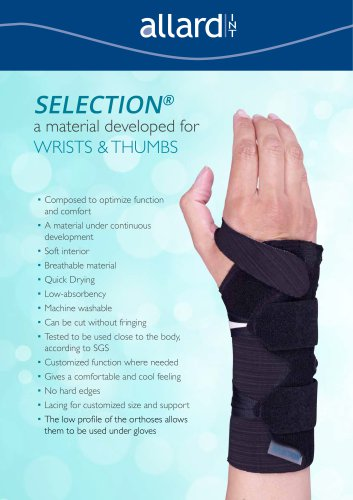 SELECTION® a material developed for WRISTS & THUMBS