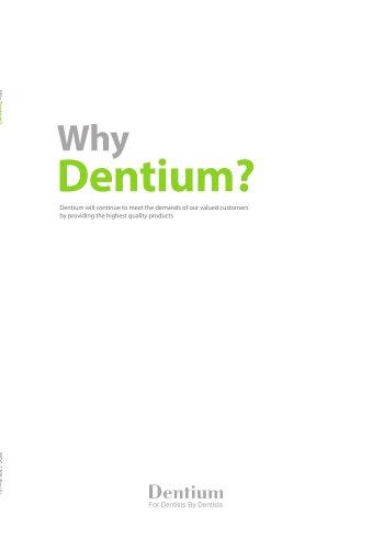 Why Dentium