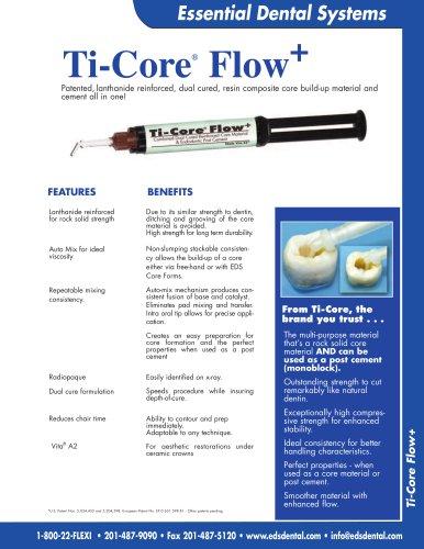 Ti-Core Flow Plus