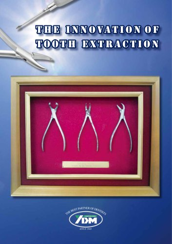 the innovation of Tooth extraction
