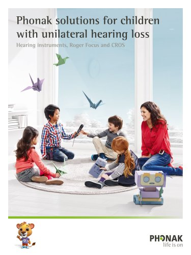 Phonak solutions for children  with unilateral hearing loss