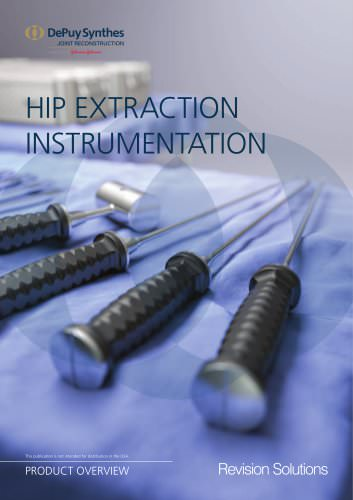 Hip Extraction Instrumentation Product Overview