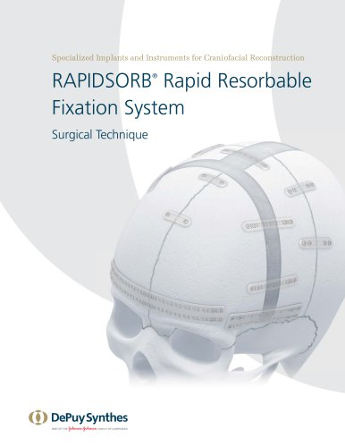 RAPIDSORB® Rapid Resorbable Fixation System