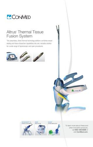 Altrus ®  Thermal Tissue Fusion System